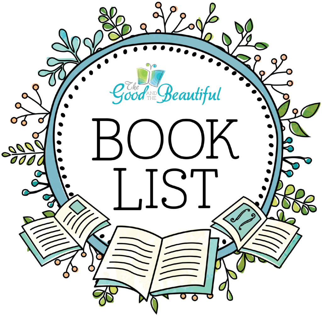 The Good and The Beautiful Book List