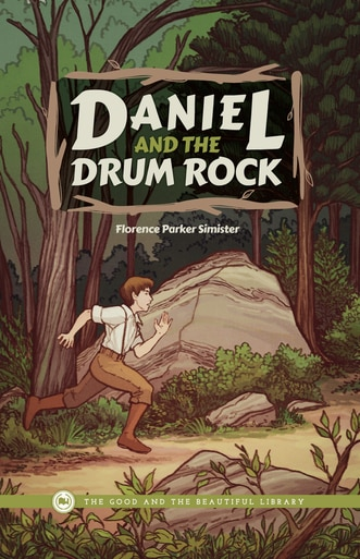 Daniel and the Drum Rock by Florence Parker Simister