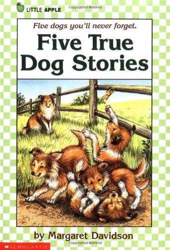 Five True Dog Stories by Margaret Davidson