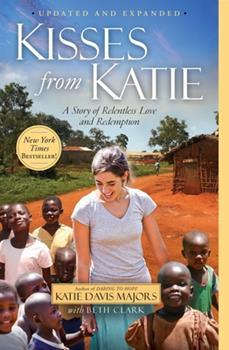 Kisses from Katie by Katie J. Davis