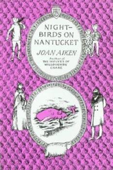 Nightbirds on Nantucket by Joan Aiken