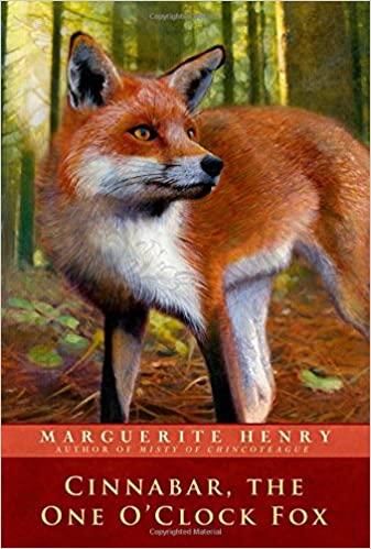 Cinnabar, the One O'clock Fox by Marguerite Henry