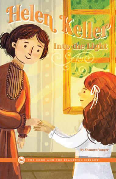 Helen Keller—Into the Light by Shannen Yauger