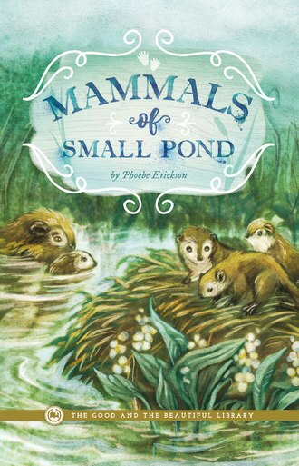 Mammals of Small Pond by Phoebe Erickson