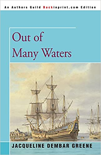 Out of Many Waters by Jacqueline D. Greene