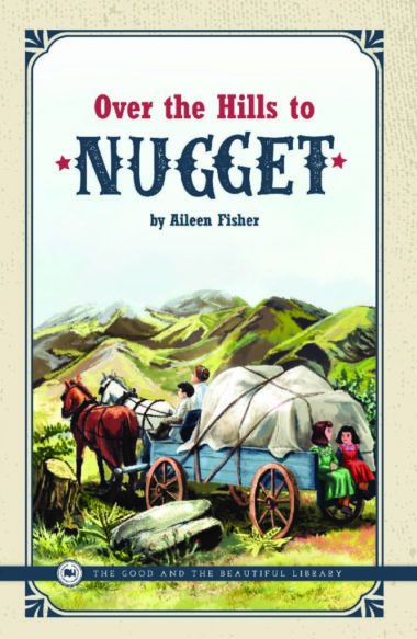 Over the Hills to Nugget, Aileen Fisher