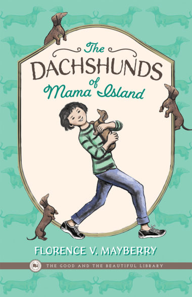 The Dachshunds of Mama Island by Florence V. Mayberry