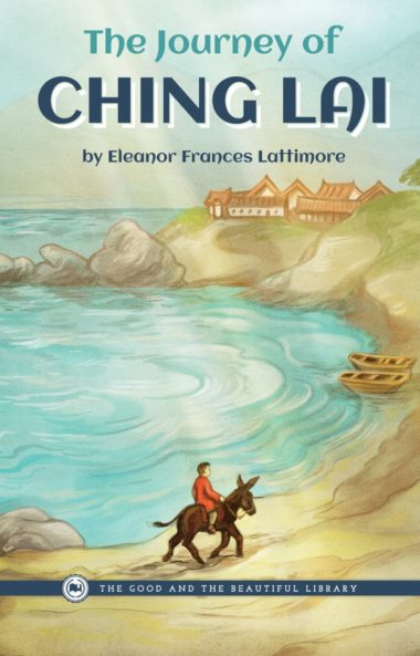 The Journey of Ching Lai by Eleanor Frances Lattimore