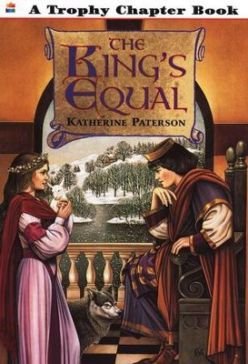 The King's Equal, Katherine Paterson