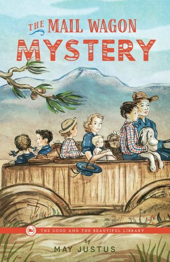 The Mail Wagon Mystery by May Justus