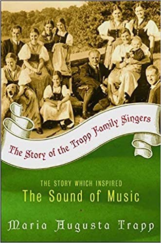 The Story of the Trapp Family Singers by Alice Thorne