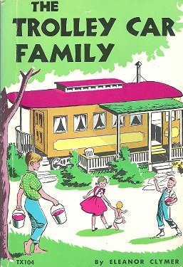 The Trolley Car Family by Eleanor Clymer