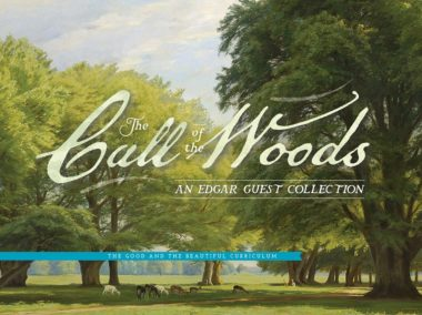 The Call of the Woods: An Edgar Guest Collection by Jenny Phillips