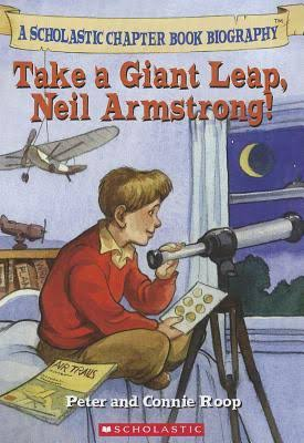 Take a Giant Leap, Neil Armstrong by Peter Roop & Connie Roop