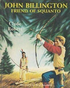 John Billington, Friend of Squanto byClyde Robert Bulla